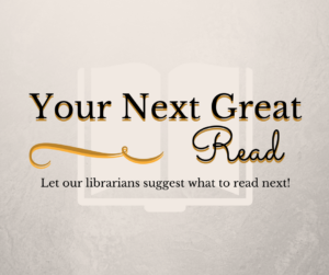 Let our librarians suggest what to read next!