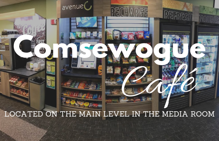Comsewogue Cafe. Located on the main level in the media room.