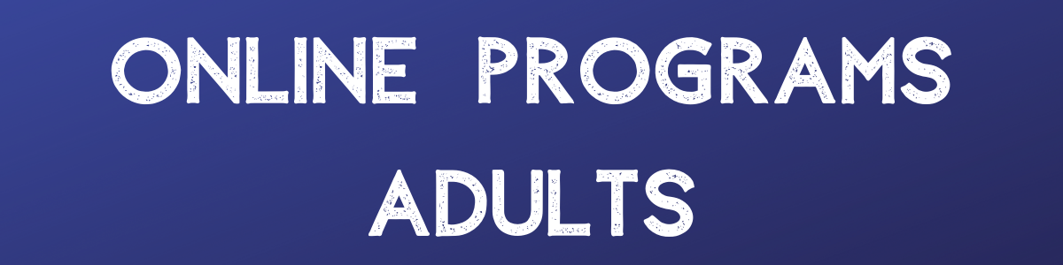 Adult Online Programs